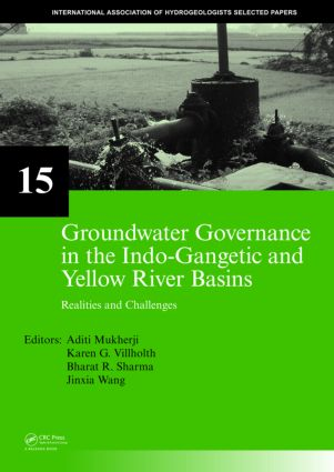 Groundwater Governance in the Indo-Gangetic and Yellow River Basins: Realities and Challenges, 1st Edition (Hardback) book cover