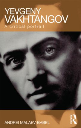Yevgeny Vakhtangov: A Critical Portrait (Paperback) book cover