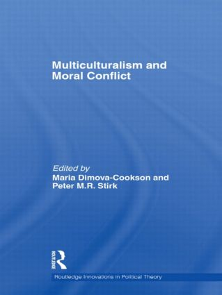Multiculturalism and Moral Conflict (Hardback) book cover