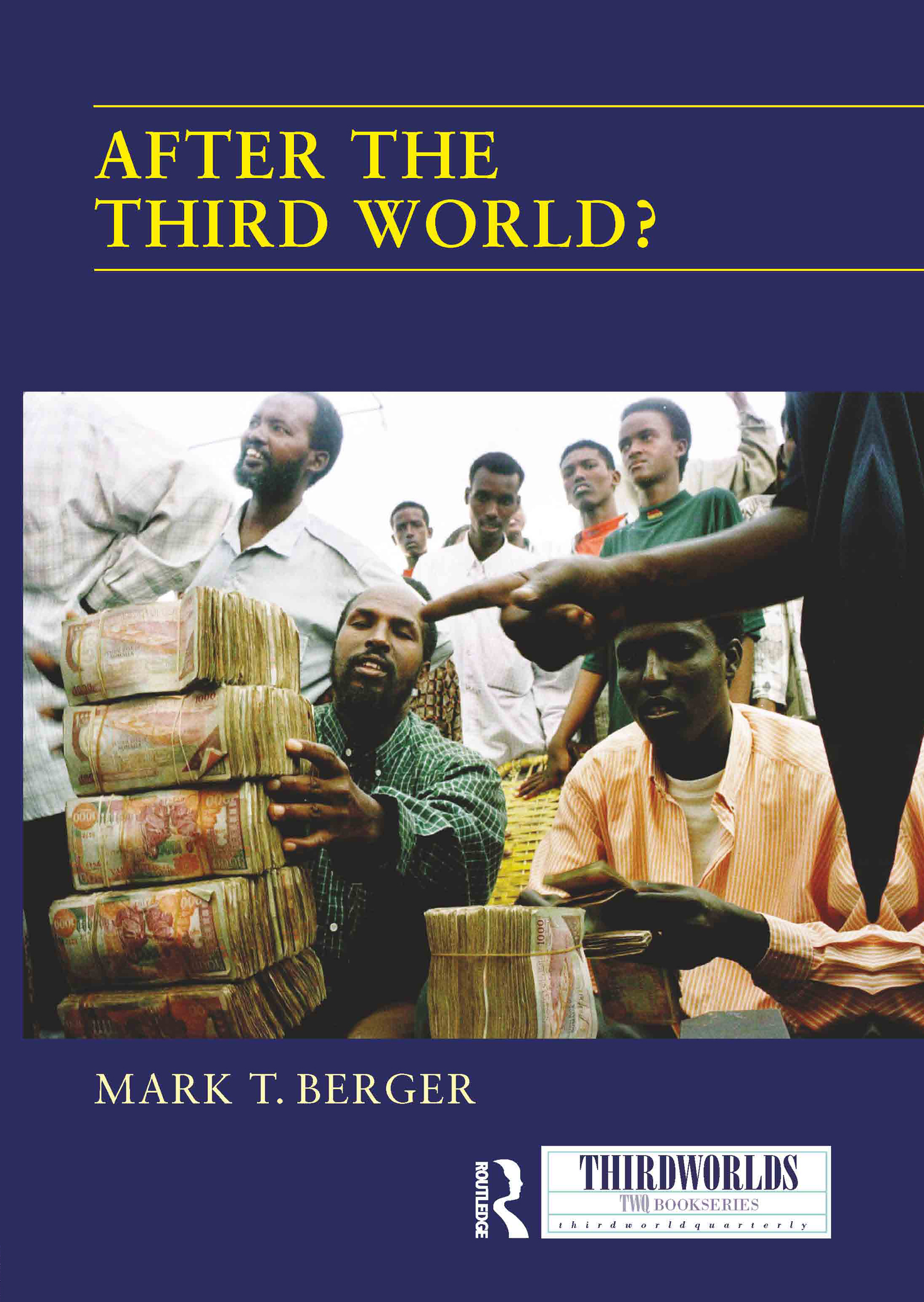 After the Third World? (Hardback) book cover