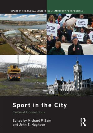 Sport in the City: Cultural Connections (Hardback) book cover