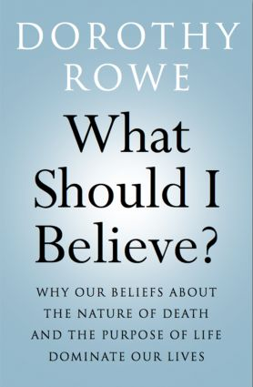 What Should I Believe?: Why Our Beliefs about the Nature of Death and the Purpose of Life Dominate Our Lives (Paperback) book cover
