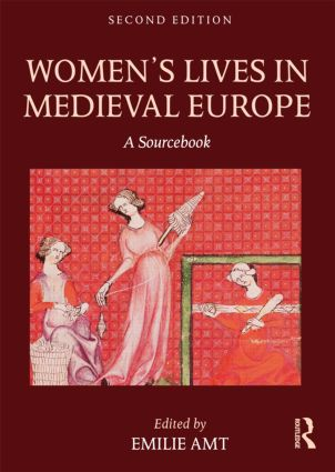 Women's Lives in Medieval Europe: A Sourcebook, 2nd Edition (Paperback) book cover