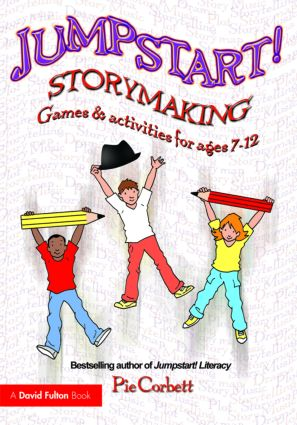 Jumpstart! Storymaking: Games and Activities for Ages 7-12 book cover