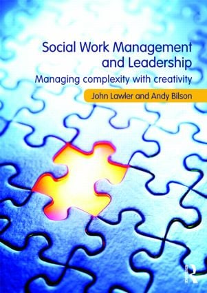 Social Work Management and Leadership: Managing Complexity with Creativity, 1st Edition (Paperback) book cover
