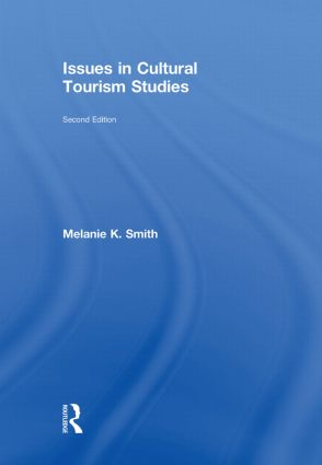 Issues in Cultural Tourism Studies: 1st Edition (Hardback) book cover