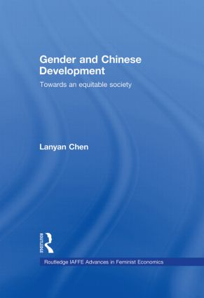 Gender and Chinese Development: Towards an Equitable Society (Hardback) book cover