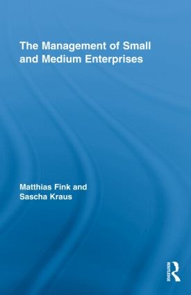 The Management of Small and Medium Enterprises: 1st Edition (Hardback) book cover