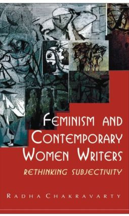 Feminism and Contemporary Women Writers: Rethinking Subjectivity book cover