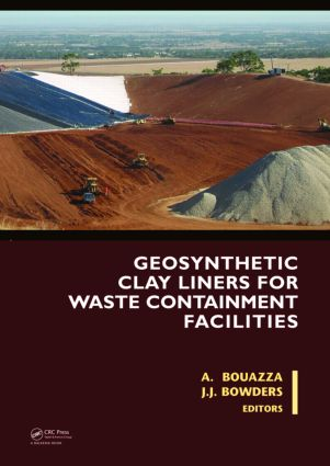 Geosynthetic Clay Liners for Waste Containment Facilities: 1st Edition (Hardback) book cover