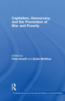 Capitalism, Democracy and the Prevention of War and Poverty: 1st Edition (Hardback) book cover