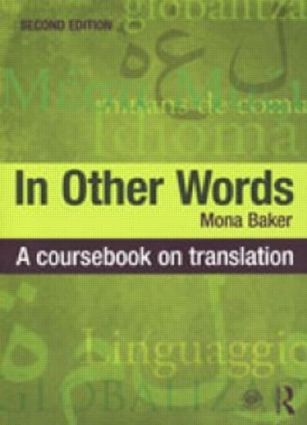In Other Words: A Coursebook on Translation, 2nd Edition (Paperback) book cover