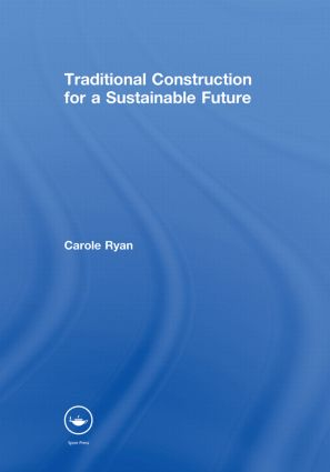 Traditional Construction for a Sustainable Future (Hardback) book cover