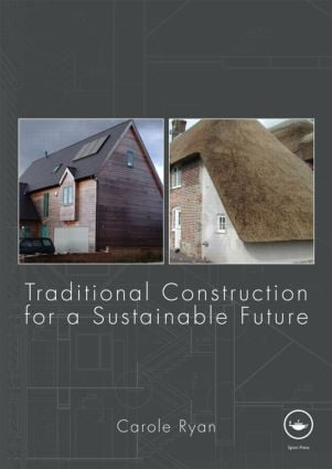 Traditional Construction for a Sustainable Future (Paperback) book cover
