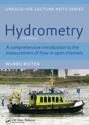 Hydrometry: IHE Delft Lecture Note Series, 3rd Edition (Paperback) book cover