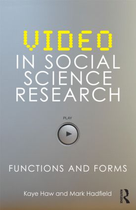 Video in Social Science Research: Functions and Forms (Paperback) book cover
