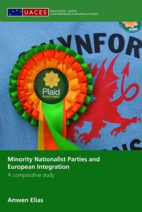 Minority Nationalist Parties and European Integration: A comparative study book cover
