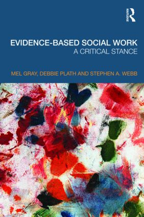 Evidence-based Social Work: A Critical Stance (Paperback) book cover
