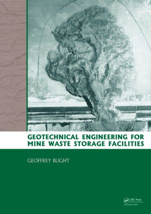 Geotechnical Engineering for Mine Waste Storage Facilities: 1st Edition (Hardback) book cover