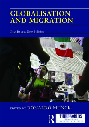 Globalisation and Migration: New Issues, New Politics book cover