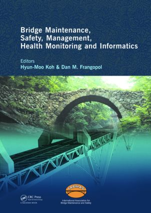 Bridge Maintenance, Safety Management, Health Monitoring and Informatics - IABMAS '08: Proceedings of the Fourth International IABMAS Conference, Seoul, Korea, July 13-17 2008 book cover