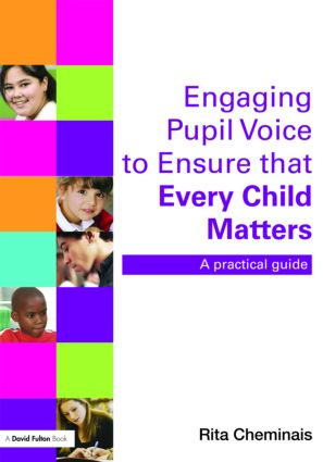 Engaging Pupil Voice to Ensure that Every Child Matters