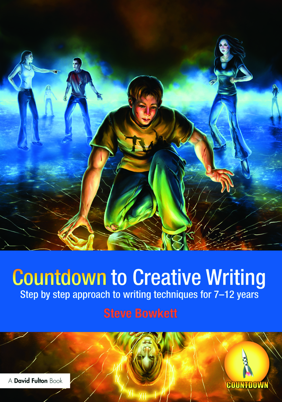 Countdown to Creative Writing: Step by Step Approach to Writing Techniques for 7-12 Years (Paperback) book cover