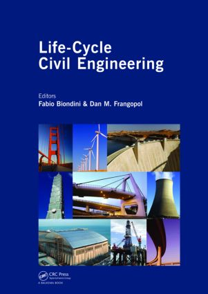 Life-Cycle Civil Engineering: Proceedings of the International Symposium on Life-Cycle Civil Engineering, IALCCE '08, held in Varenna, Lake Como, Italy on June 11 - 14, 2008 (Hardback) book cover
