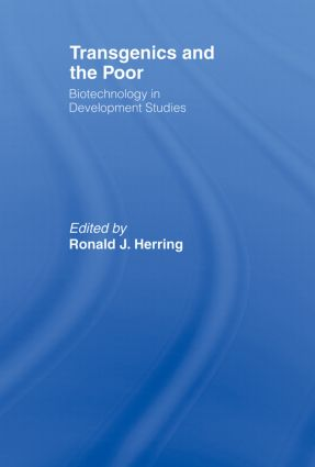 Transgenics and the Poor: Biotechnology in Development Studies, 1st Edition (e-Book) book cover