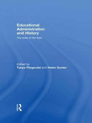 Educational Administration and History: The state of the field (Hardback) book cover