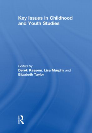 Key Issues in Childhood and Youth Studies: 1st Edition (Hardback) book cover