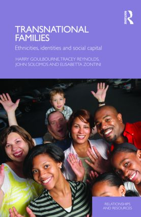 Transnational Families: Ethnicities, Identities and Social Capital (Hardback) book cover