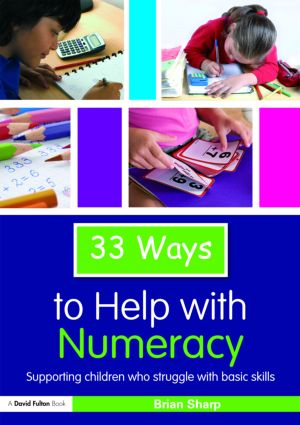 33 Ways to Help with Numeracy: Supporting Children who Struggle with Basic Skills book cover