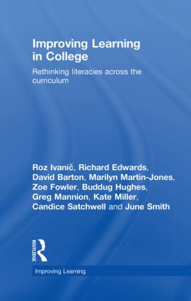 Improving Learning in College: Rethinking Literacies Across the Curriculum, 1st Edition (Hardback) book cover