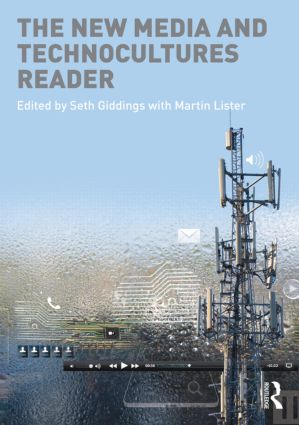The New Media and Technocultures Reader (Paperback) book cover