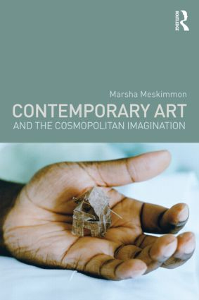 Contemporary Art and the Cosmopolitan Imagination: 1st Edition (Paperback) book cover