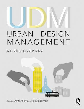 Urban Design Management: A Guide to Good Practice, 1st Edition (Paperback) book cover