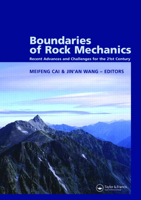 Boundaries of Rock Mechanics: Recent Advances and Challenges for the 21st Century, 1st Edition (Hardback) book cover