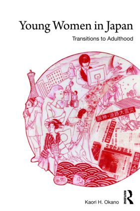 Young Women in Japan: Transitions to Adulthood (Hardback) book cover