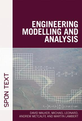 Engineering Modelling and Analysis: 1st Edition (Paperback) book cover