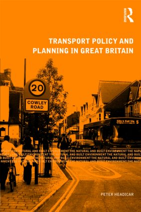 Transport Policy and Planning in Great Britain book cover