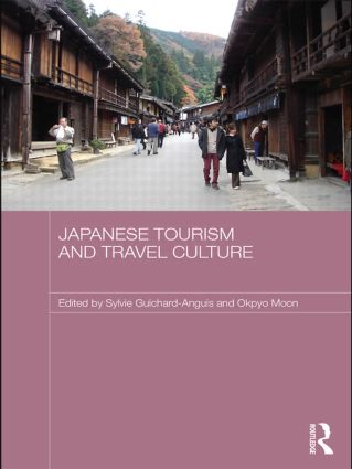 Japanese Tourism and Travel Culture (Hardback) book cover
