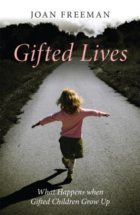 Gifted Lives: What Happens when Gifted Children Grow Up (Paperback) book cover