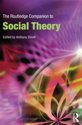 The Routledge Companion to Social Theory (Paperback) book cover