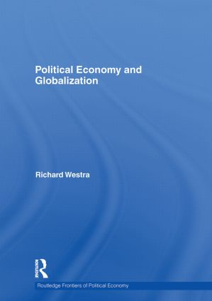 Political Economy and Globalization: 1st Edition (Hardback) book cover