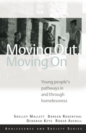 Moving Out, Moving On: Young People's Pathways In and Through Homelessness book cover