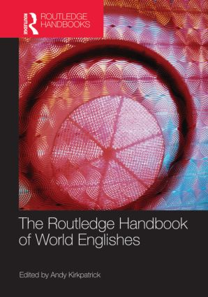 The Routledge Handbook of World Englishes (Hardback) book cover