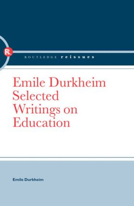 Emile Durkheim: Selected Writings on Education book cover