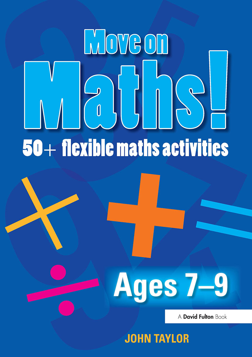 Move On Maths! Ages 7-9: 50+ Flexible Maths Activities (Paperback) book cover