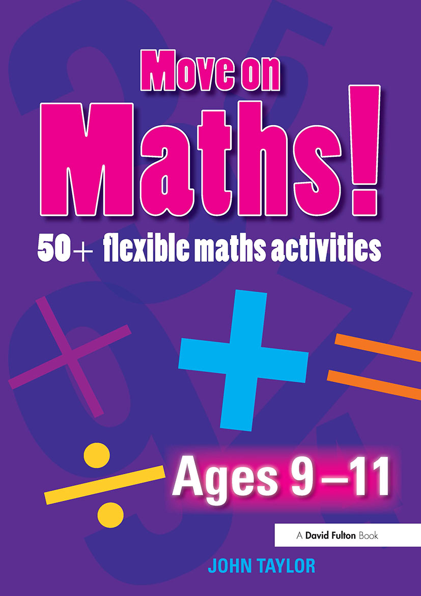Move On Maths Ages 9-11: 50+ Flexible Maths Activities (Paperback) book cover